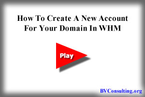 How To Create A New Account For Your Domain In WHM
